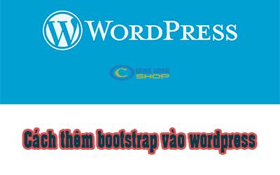 cách thêm bootstrap vào wordpress