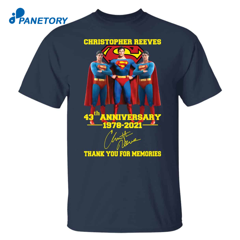 Superman Christopher Reeves 43th Anniversary Shirt